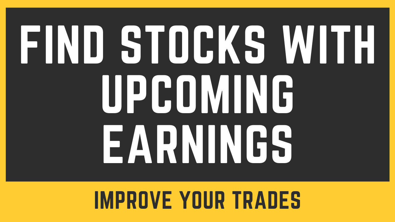 How To Find Stocks With Upcoming Earnings