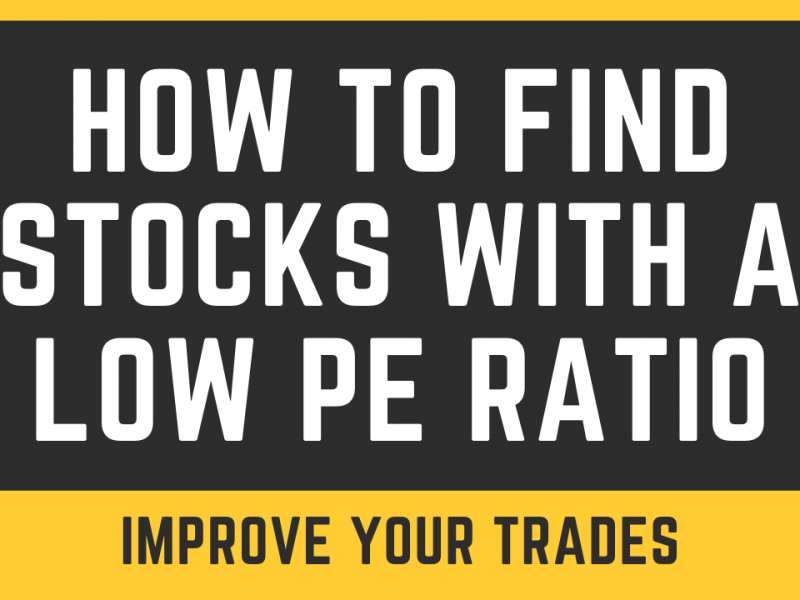 How To Find Stocks With a Low PE Ratio